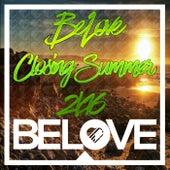 BeLove Closing Summer 2k16 - EP by Various Artists