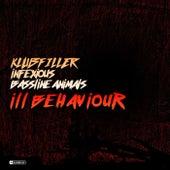 ill Behaviour (Klubfiller vs. Infexious vs. Bassline Animals) by Klubfiller