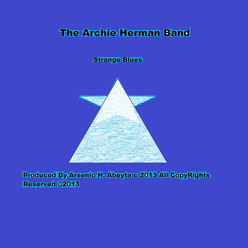 Oh So Blue Jam by The Archie Herman Band