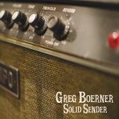 Solid Sender by Greg Boerner