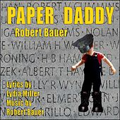 Paper Daddy by Lydia Miller