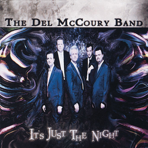 It's Just The Night by Del McCoury