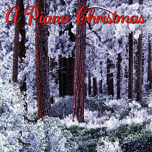 A Piano Christmas [2003] by Various Artists