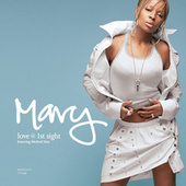 Love @ First Sight by Mary J. Blige