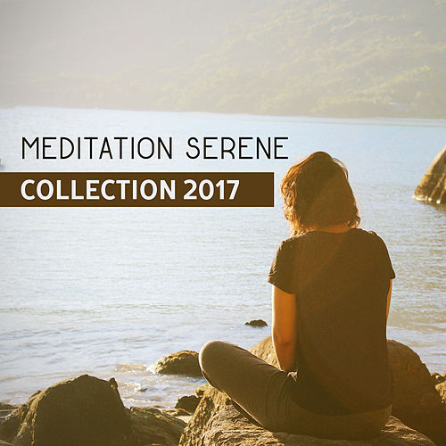 Meditation Serene Collection 2017 by New Age