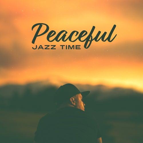 Peaceful Jazz Time by Light Jazz Academy