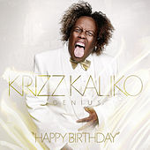 Play & Download Happy Birthday by Krizz Kaliko | Napster