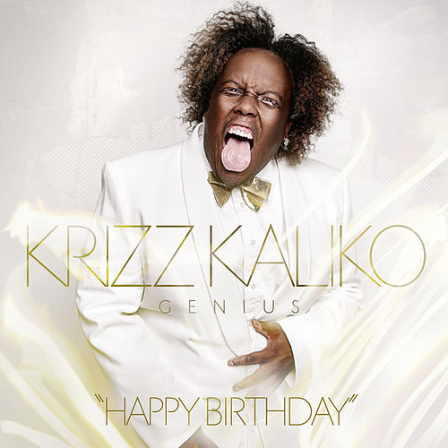 Happy Birthday by Krizz Kaliko