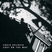 Lost On The Way by Louis Sclavis