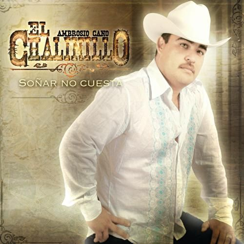 Play & Download Soñar No Cuesta by El Chalinillo | Napster