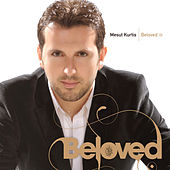 Play & Download Beloved by Mesut Kurtis | Napster