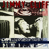 Play & Download In The Studio by Jimmy Cliff | Napster