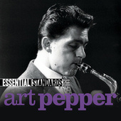 Play & Download Essential Standards by Art Pepper | Napster