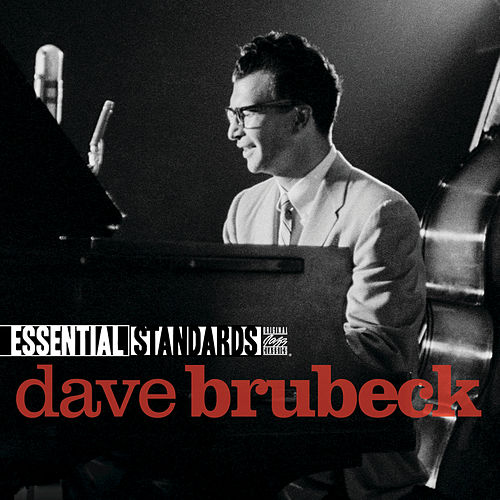 Play & Download Essential Standards by Dave Brubeck | Napster