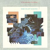 The Flat Earth (Collector's Edition) by Thomas Dolby