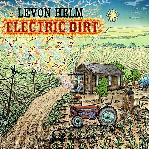 Play & Download Electric Dirt by Levon Helm | Napster