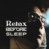 Relax Before Sleep by Sounds Of Nature