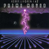 Play & Download Prime Mover by Kerry Livgren | Napster
