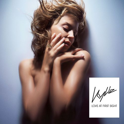 Love At First Sight by Kylie Minogue