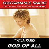 Play & Download God Of All (Premiere Performance Plus Track) by Twila Paris | Napster