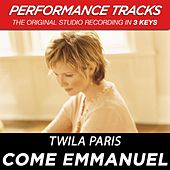 Play & Download Come Emmanuel (Premiere Performance Plus Track) by Twila Paris | Napster