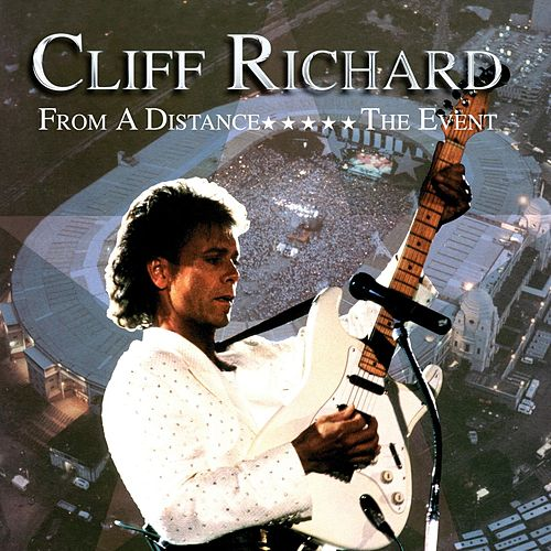 From A Distance - The Event by Cliff Richard