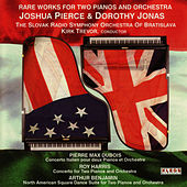 Play & Download Joshua Pierce and Dorothy Jonas perform Rare Works for Two Pianos and Orchestra by Joshua Pierce | Napster