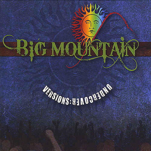 Versions Undercover by Big Mountain