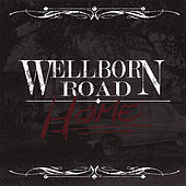 Play & Download Home by Wellborn Road | Napster