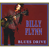 Play & Download Blues Drive, Vol. 1 by Billy Flynn | Napster