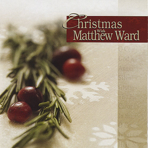 Play & Download Christmas With Matthew Ward by Matthew Ward | Napster