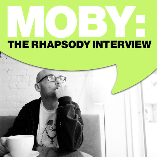 Play & Download Moby: The Rhapsody Interview by Moby | Napster