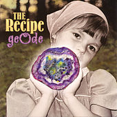 Geode by The Recipe