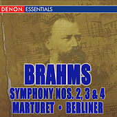 Play & Download Brahms: Symphonies Nos. 2, 3, & 4 by Eduardo Marturet | Napster