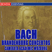 Play & Download Bach: The Complete Brandenburg Concertos by Camerata Academica Wurzburg | Napster