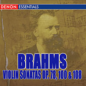 Play & Download Brahms: Violin Sonatas Nos. 1, 2, 3 by Various Artists | Napster