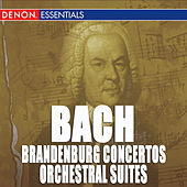 Play & Download Bach: Brandenburg Concertos and Orchestral Suites by Various Artists | Napster