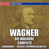 Play & Download Wagner: Die Walkure by Hans Swarowsky | Napster