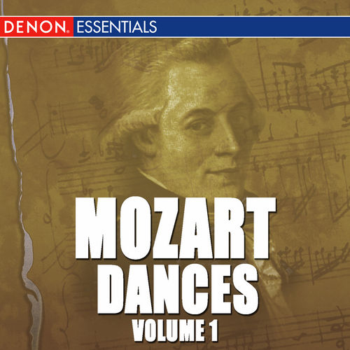 Play & Download Mozart: Dances Vol. 1 by Capella Istropolitana | Napster