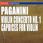 Play & Download Paganini: Caprices for Violin & Violin Concerto No. 1 by Various Artists | Napster