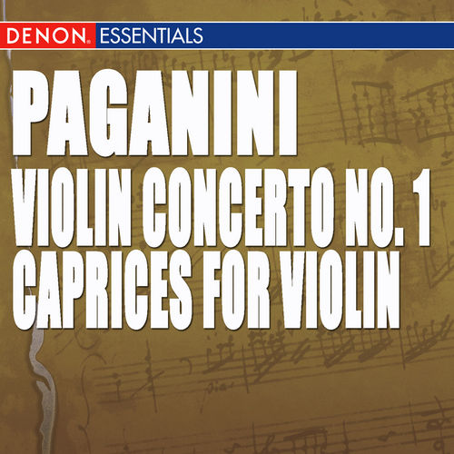 Paganini: Caprices for Violin & Violin Concerto No. 1 by Various Artists