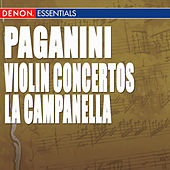 Play & Download Paganini: Violin Concertos Nos. 1 & 2,