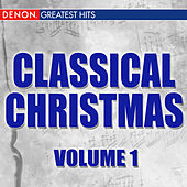 Classical Christmas, Vol. 1 by Various Artists