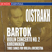 Bartok: Violin Concerto No. 2 - Khrennikov: 3 Songs for Violin & Orchestra by Various Artists