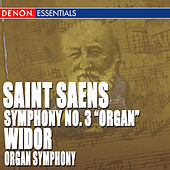Play & Download St. Saens: Symphony No. 3 - Widor: Organ Symphony by Various Artists | Napster