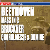 Play & Download Bruckner: Choralmesse & Domine - Beethoven: Mass In C by Various Artists | Napster