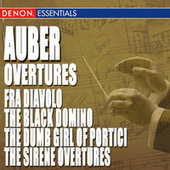 Auber: Fra Diavolo, The Black Domino, The Dumb Girl of Portici & The Sirene Overtures by Hanspeter Gmur