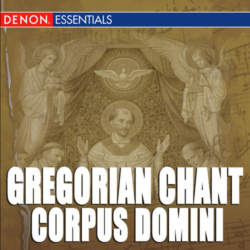 Play & Download Gregorian Chant: Corpus Domini by Cantori Gregoriani | Napster