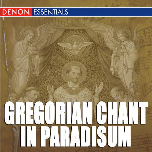 Gregorian Chant: In Paradisum by Cantori Gregoriani
