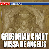Play & Download Gregorian Chant: Missa de Angelis by Enrico De Capitani | Napster